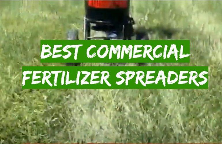 5 Best Commercial Fertilizer Spreaders