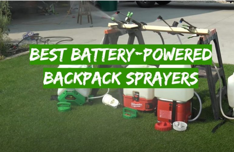 5 Best Battery-Powered Backpack Sprayers