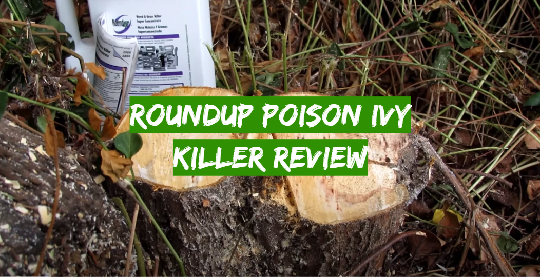 Roundup Poison Ivy Killer Review