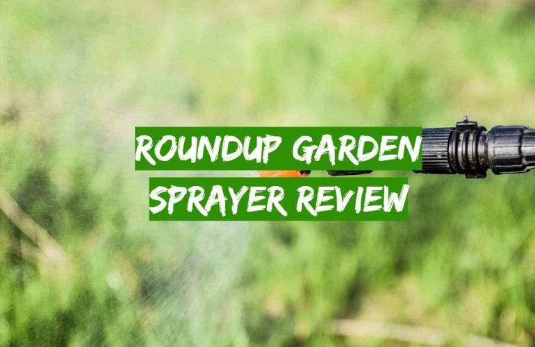Roundup Garden Sprayer Review